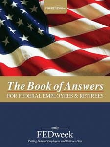 the book of answers for federal employees and retirees - fedweek
