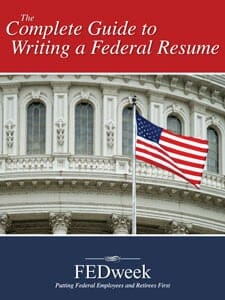 the complete guide to writing a federal resume and using USAJOBS - fedweek